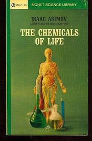 THE CHEMICALS OF LIFE by Isaac Asimov