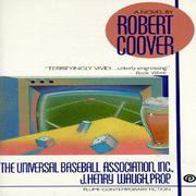 THE UNIVERSAL BASEBALL ASSOCIATION, INC. J. HENRY WAUGH PROP by Robert Coover