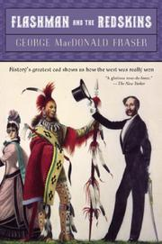 FLASHMAN AND THE REDSKINS by George MacDonald Fraser