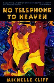 NO TELEPHONE TO HEAVEN by Michelle Cliff