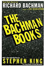 THE BACHMAN BOOKS  by Stephen King