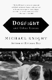 DOGFIGHT by Michael Knight