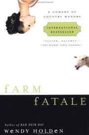 FARM FATALE by Wendy Holden