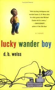 LUCKY WANDER BOY by D.B. Weiss