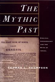 THE MYTHIC PAST by Thomas L. Thompson