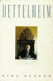 BETTELHEIM by Nina Sutton