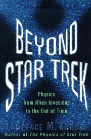 BEYOND STAR TREK PHYSICS by Lawrence M. Krauss