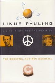 LINUS PAULING by Ted Goertzel