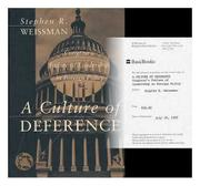 A CULTURE OF DEFERENCE by Stephen R. Weissman
