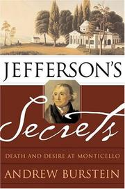 JEFFERSON'S SECRETS by Andrew Burstein