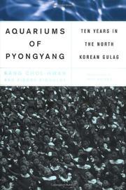 THE AQUARIUMS OF PYONGYANG by Kang Chol-hwan