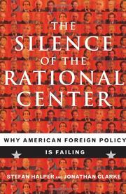THE SILENCE OF THE RATIONAL CENTER by Stefan Halper