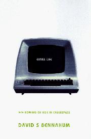EXTRA LIFE by David S. Bennahum