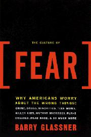 THE CULTURE OF FEAR by Barry Glassner