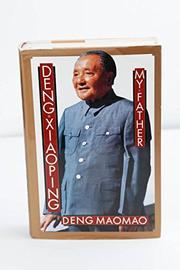 DENG XIAOPING by Deng Maomao