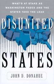 DISUNITED STATES by John D. Donahue