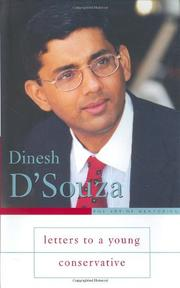 LETTERS TO A YOUNG CONSERVATIVE by Dinesh D'Souza