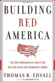 BUILDING RED AMERICA by Thomas B. Edsall