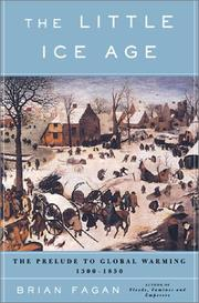 THE LITTLE ICE AGE by Brian Fagan