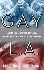 GAY L.A. by Lillian Faderman