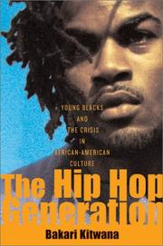 THE HIP HOP GENERATION by Bakari Kitwana