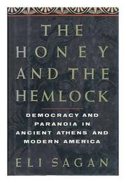 THE HONEY AND THE HEMLOCK by Eli Sagan