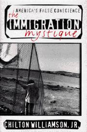 THE IMMIGRATION MYSTIQUE by Jr. Williamson