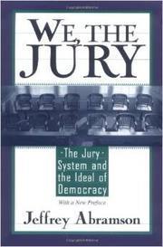 WE, THE JURY by Jeffrey Abramson