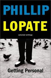 GETTING PERSONAL by Phillip Lopate