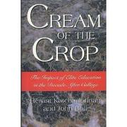CREAM OF THE CROP by Herant Katchadourian
