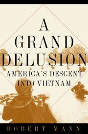 A GRAND DELUSION by Robert Mann
