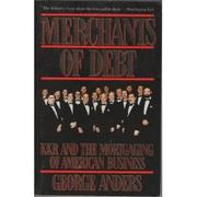 MERCHANTS OF DEBT by George Anders