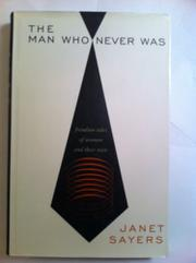 THE MAN WHO NEVER WAS by Janet Sayers