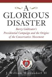 A GLORIOUS DISASTER by II Middendorf