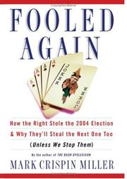 FOOLED AGAIN by Mark Crispin Miller