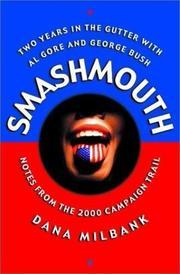 SMASHMOUTH by Dana Milbank