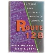 ROUTE 128 by Susan Rosegrant