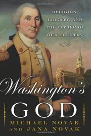 WASHINGTON'S GOD by Michael Novak