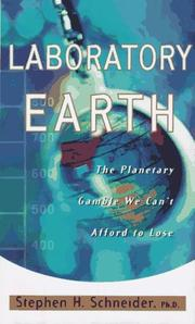 LABORATORY EARTH by Stephen H. Schneider