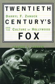 TWENTIETH CENTURY'S FOX by George F. Custen