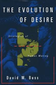 THE EVOLUTION OF DESIRE by David M. Buss
