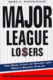 MAJOR LEAGUE LOSERS by Mark S. Rosentraub