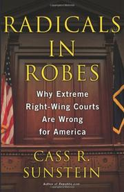 RADICALS IN ROBES by Cass R. Sunstein