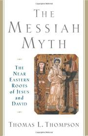THE MESSIAH MYTH by Thomas L. Thompson