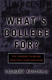 WHAT'S COLLEGE FOR? by Zachary Karabell