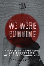 WE WERE BURNING by Bob Johnstone