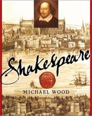 SHAKESPEARE by Michael Wood