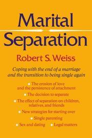 MARITAL SEPARATION by Robert S. Weiss