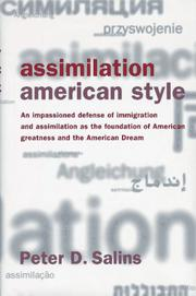 ASSIMILATION, AMERICAN STYLE by Peter D. Salins
