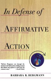 IN DEFENSE OF AFFIRMATIVE ACTION by Barbara R. Bergmann